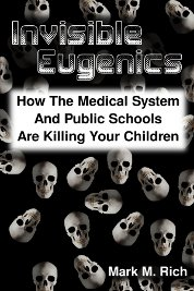 Invisible Eugenics
